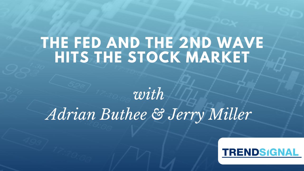 The Fed and the 2nd wave hits the stock market