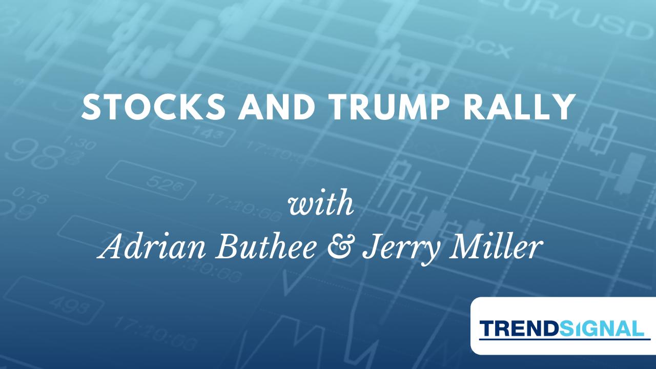 Stocks and Trump Rally